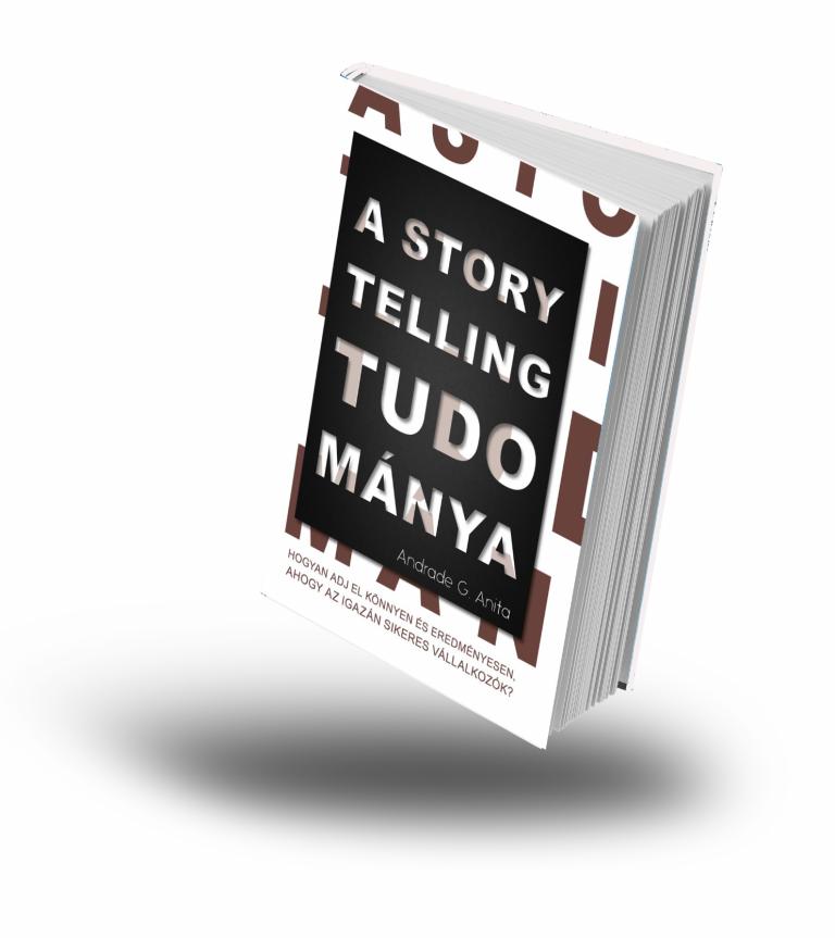 Miért fontos a Storytelling a vállalkozásodban és milyen szerepet tölt be?